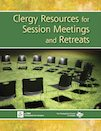 Clergy Resources for Session Meetings