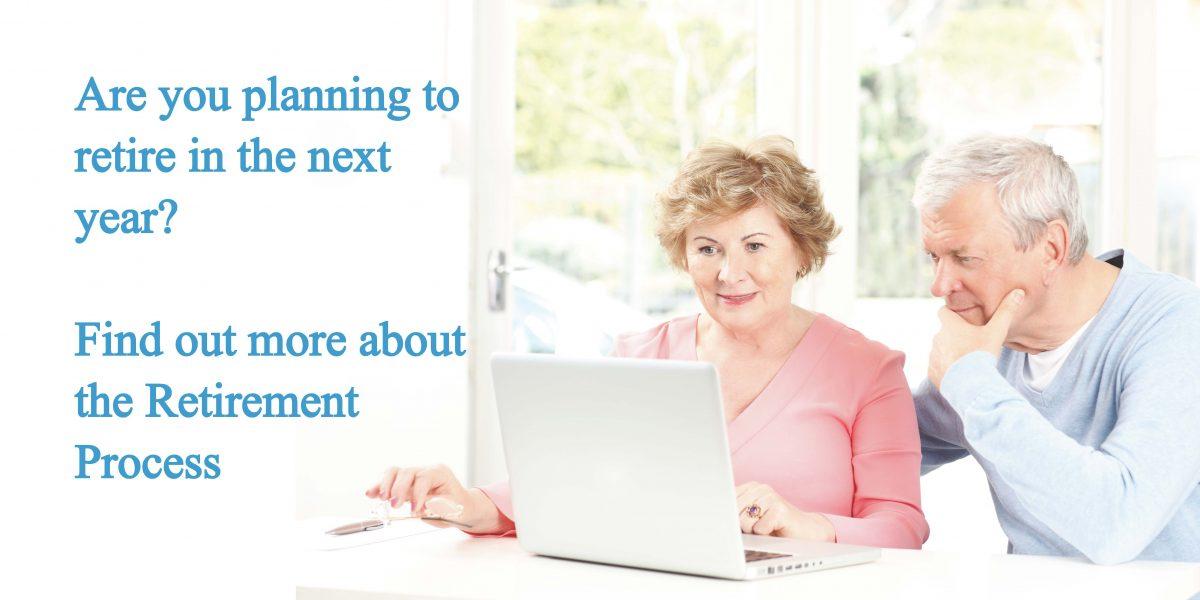"Image of senior couple looking at a laptop with the caption ""Are you planning to retire in the next year? Find out more about the retirement process"""